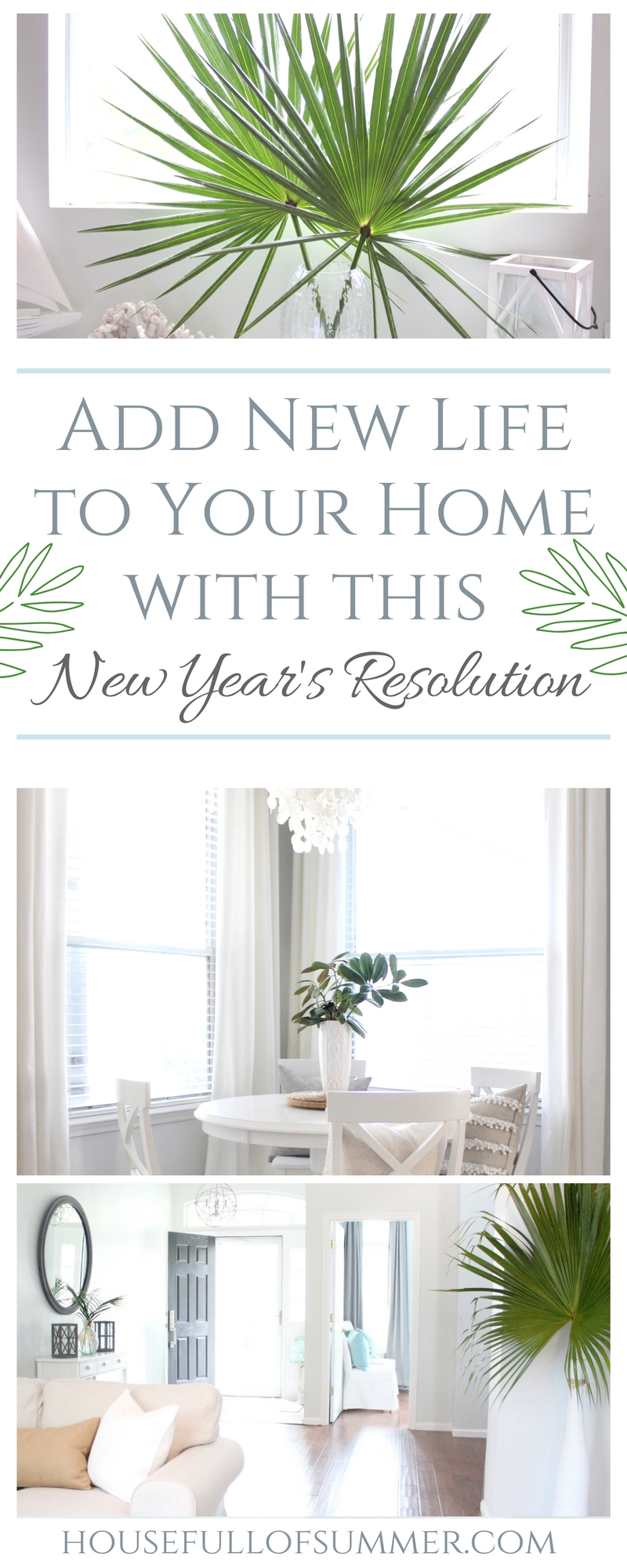 Add New Life to Your Home With This New Year's Resolution | House Full of Summer blog adding greenery to your home, decorating with plants, fronds, trimmings, winter decor, home decor, coastal bedroom tropical bedroom
