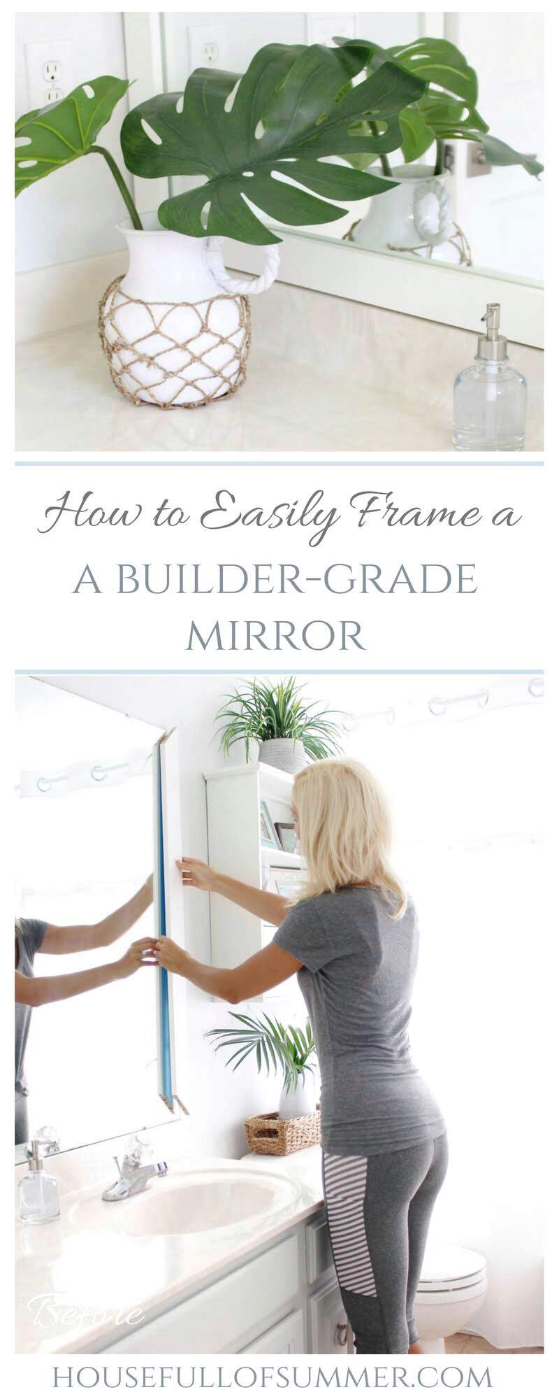 How to Easily Frame a Builder Grade Mirror | House Full of Summer - DIYs for the home, bathroom updates, decorating and updating a home on a budget.