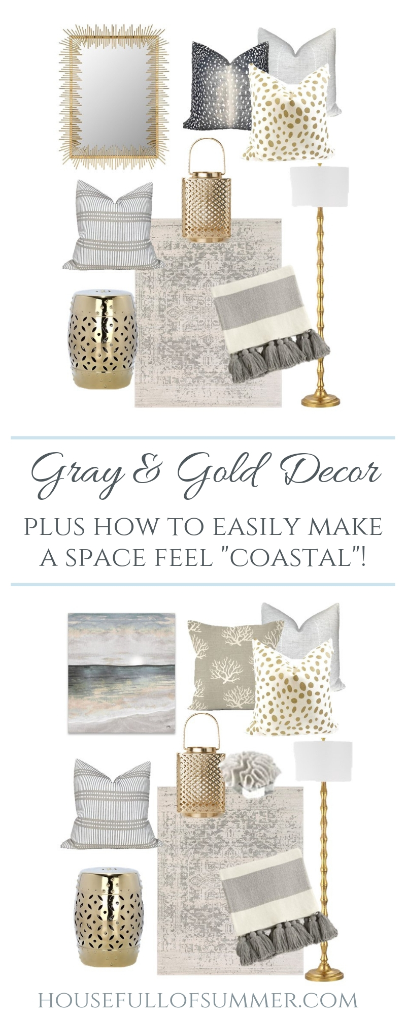 Gray and Gold Decor Mood Board - Plus how to easily make a space feel coastal. Easy decor switches to take you from one season to the next! | House Full of Summer, coastal decor, living room design, coastal chic living room styling, gold mirror, neutral beach decor, gray beach painting art, #housefullofsummer #coastaldecor