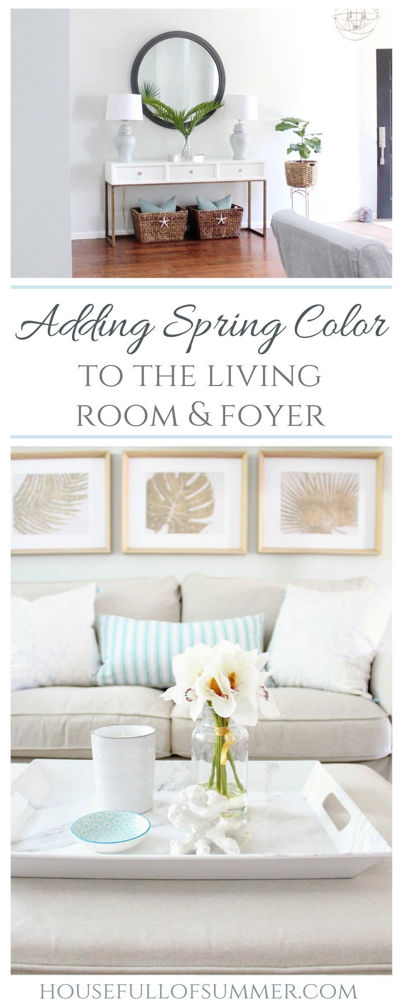 Adding Spring Color To The Living Room And Foyer House Full Of