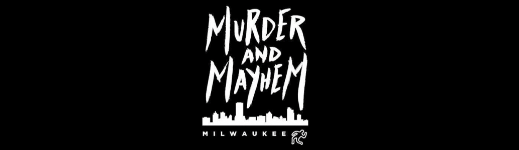 murder and mayhem in milwaukee.png
