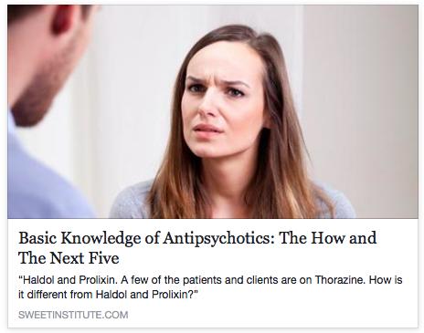 SWEET Institute-Basic knowledge of Antipsychotics