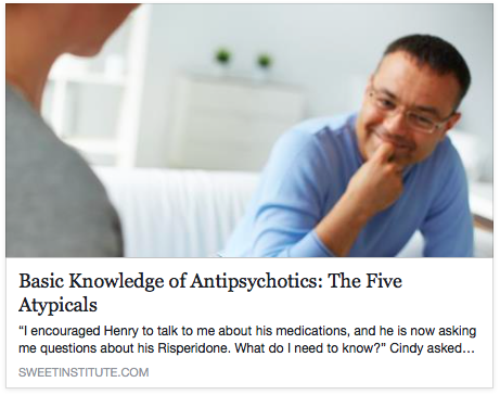 SWEET Institute- Basic knowledge of Antipsychotics: The 5 atypicals