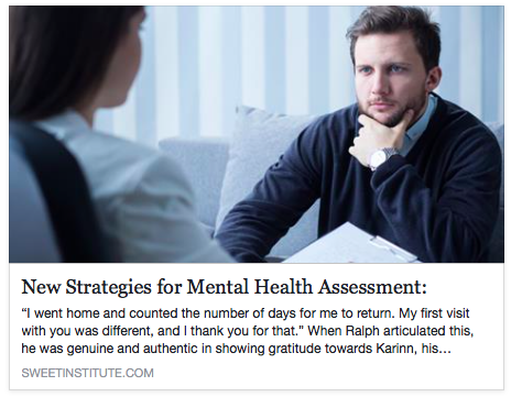 SWEET Institute- New Strategies for Mental Health Assessment