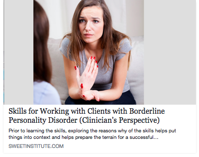 Skills for Working with Clients with Borderline Personality Disorder (Clinician's Perspective)