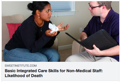 Basic Integrated Care Skills for Non-Medical Staff: Likelihood of Death 10 Reasons Why