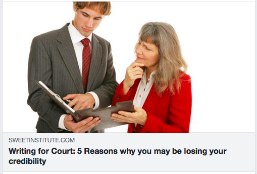 Writing for Court: 5 Reasons why you may be losing your credibility