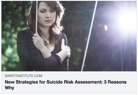 New Strategies for Suicide Risk Assessment: 3 Reasons Why