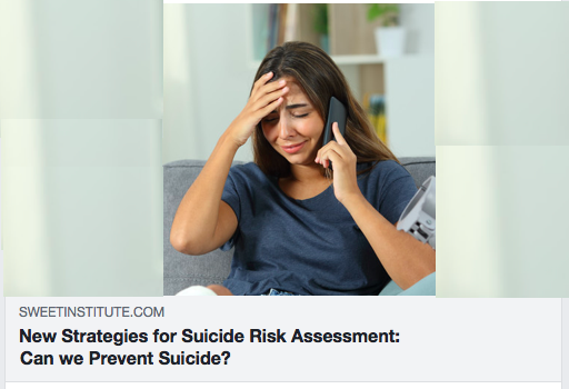 New Strategies for Suicide Risk Assessment: Can we Prevent Suicide?