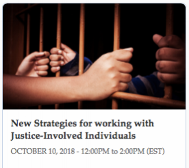 Webinar: Working with Justice-Involved Individuals