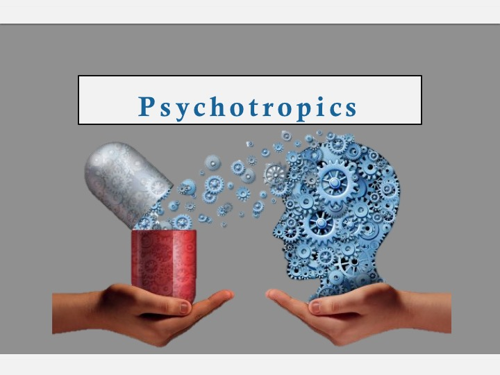 SWEET Institute Psychotropics