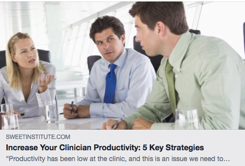 Increase Your Clinician Productivity: 5 Key Strategies