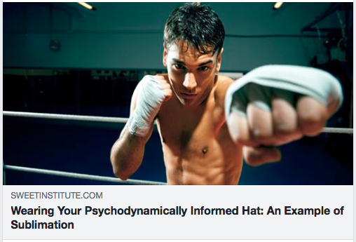 Wearing Your Psychodynamically Informed Hat: An Example of Sublimation