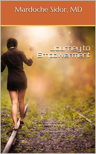 journey to Empowerment by Mardoche Sidor MD