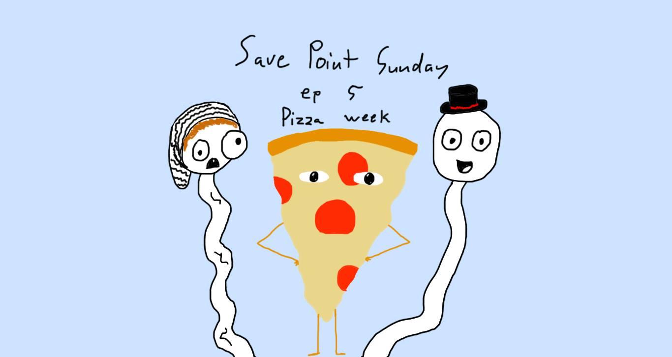 Episode 5: Pizza Week