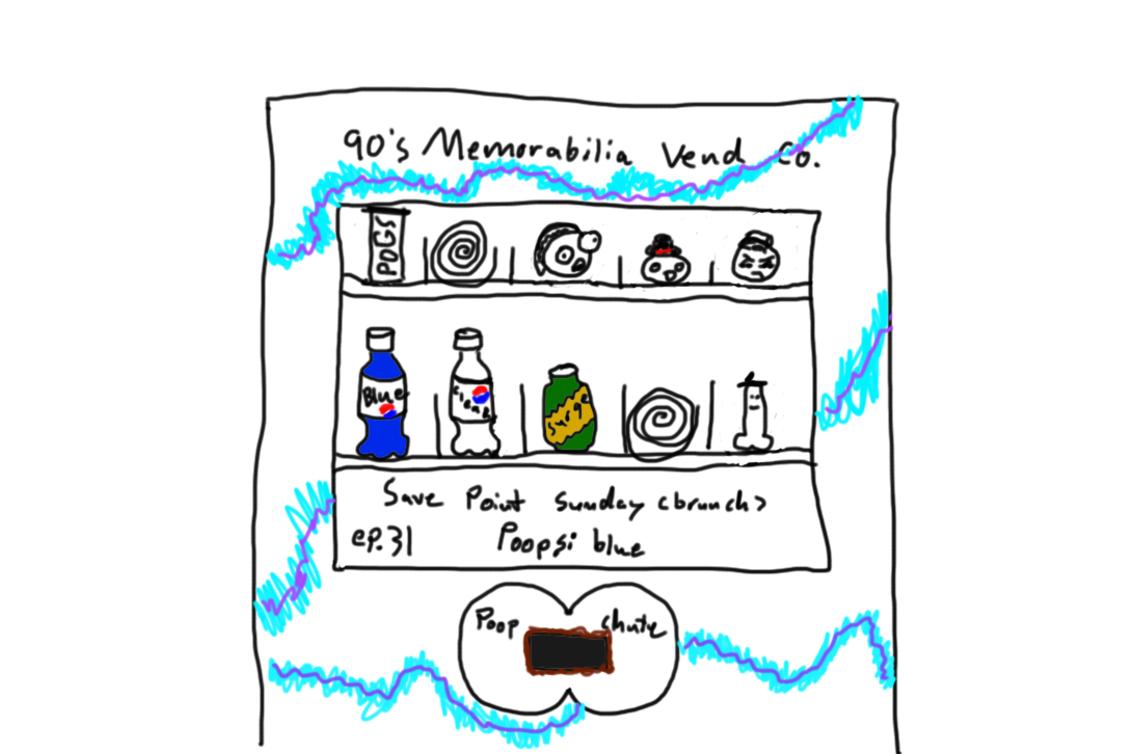 Episode 31: Poopsi Blue