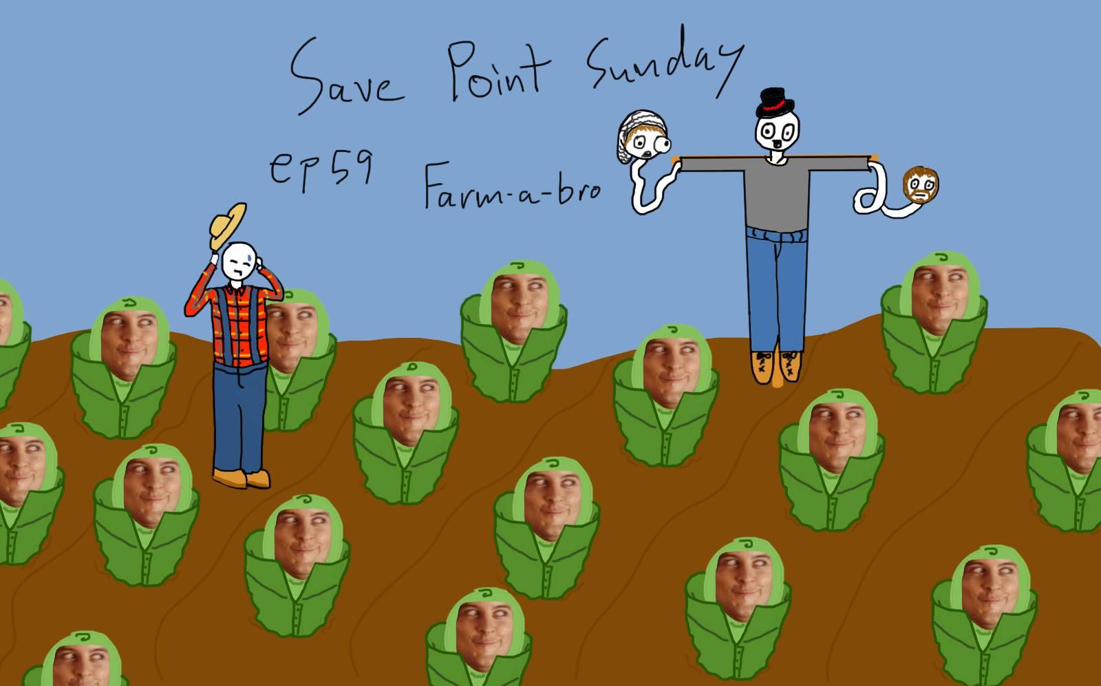 Episode 59: Farm-A-Bro