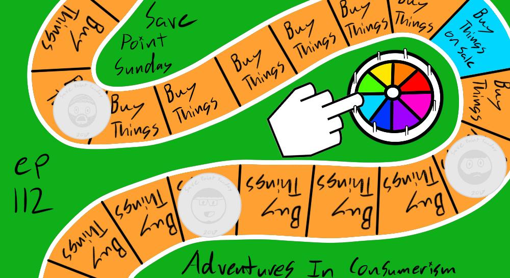 Episode 112: Adventures In Consumerism