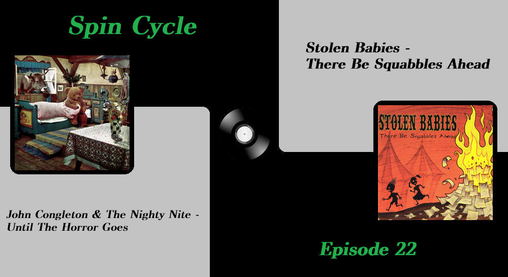 Episode 22: Stolen Babies and The Nighty Nite (/w Crimson Trigger)