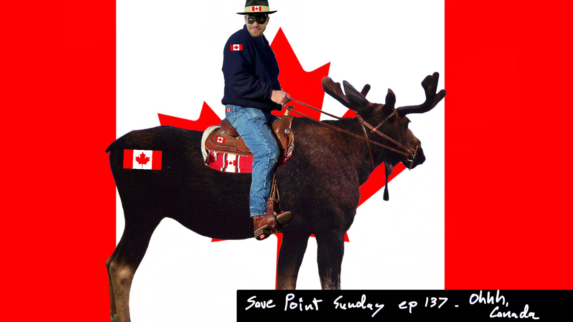Episode 137: Ohhh, Canada