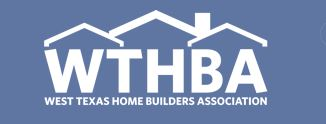 West Texas Home Builders Association Member