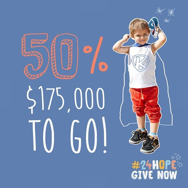We are half way there! Help us reach our goal of $350,000 and help unlock possibility for kids fighting critical illness #24HOPE
