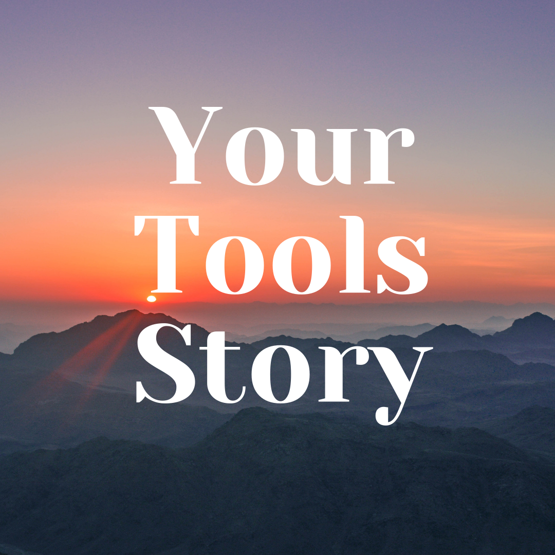 Your Tools Story (2).png