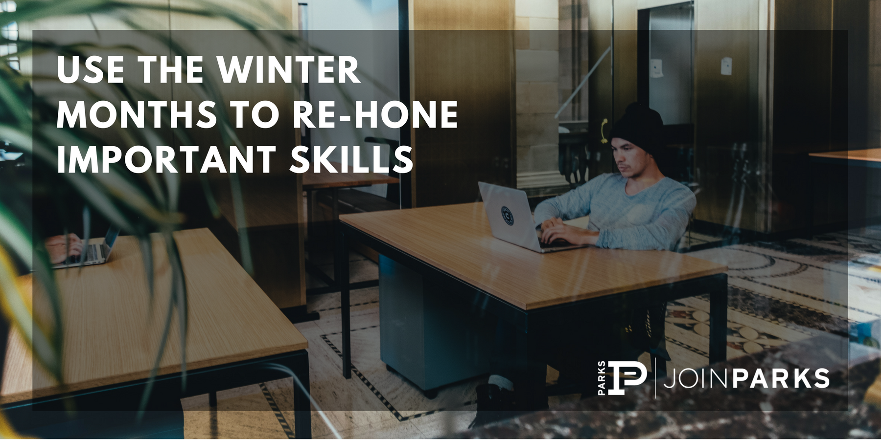 Use the Winter Months to Re-Hone Important Skills.png