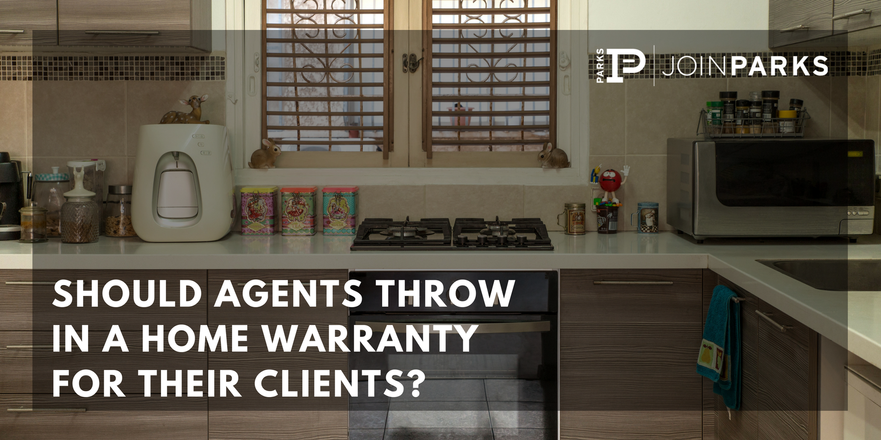 Should Agents Throw in a Home Warranty for Their Clients?.png