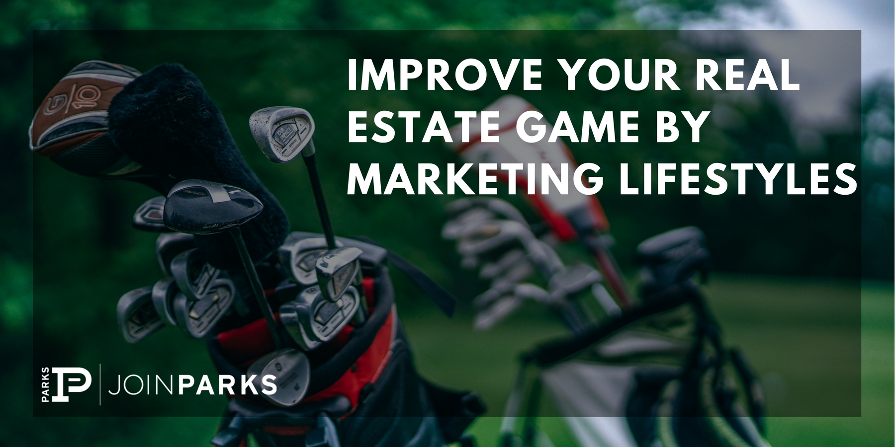 Improve Your Real Estate Game by Marketing Lifestyles.jpg