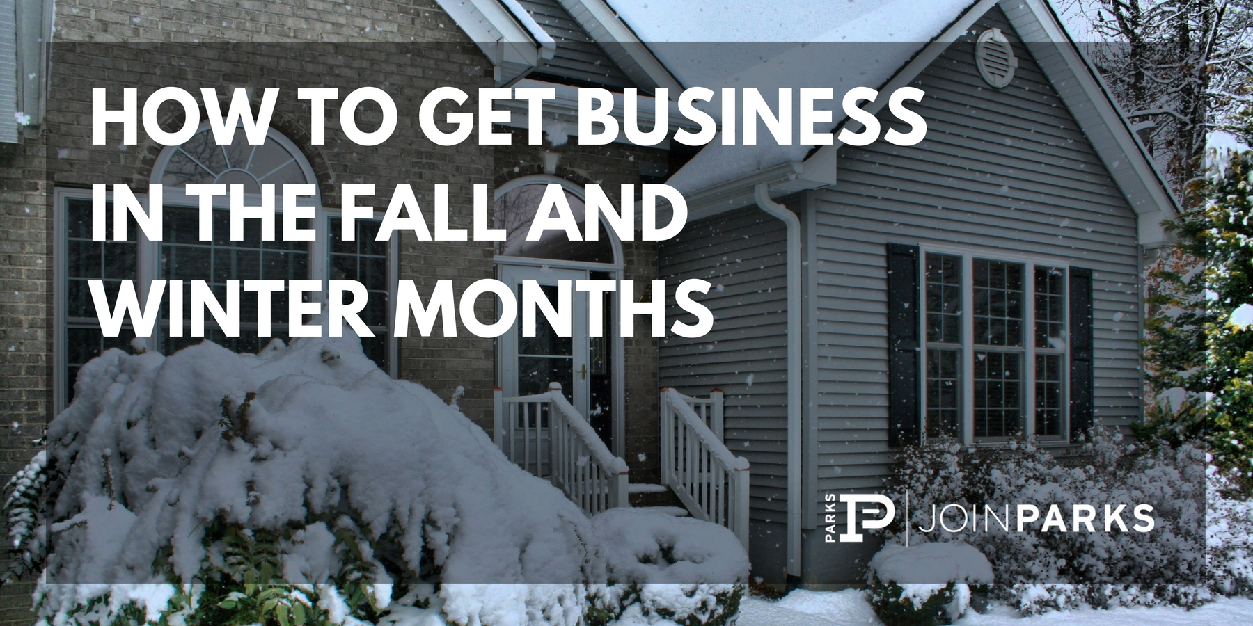 get real estate business fall winter
