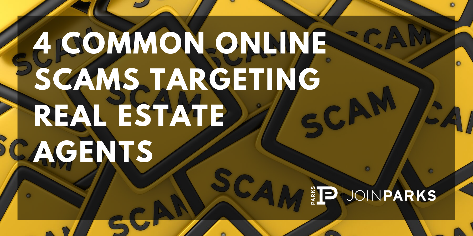4 Common Online Scams Targeting Real Estate Agents.png
