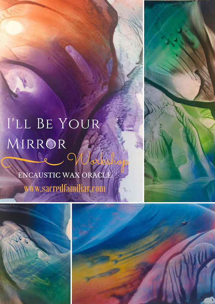 Ill-be-your-Mirror-Encaustic-Oracle-.png