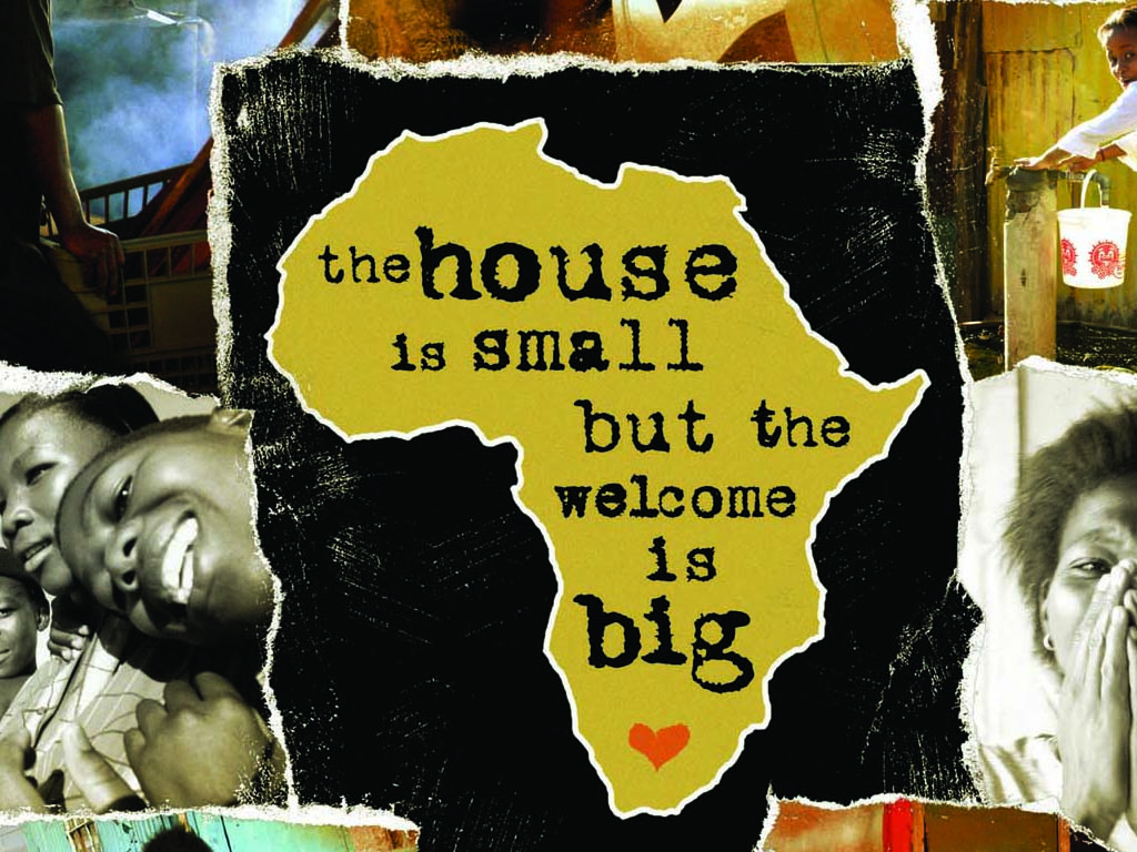The House is Small, But the Welcome is Big