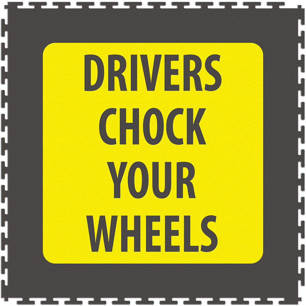 Drivers Chock Your Wheels.png