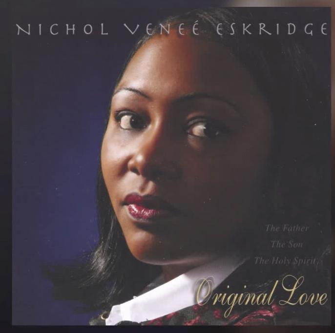 Nichol Eskridge - Contemporary Gospel   NEW ARTIST