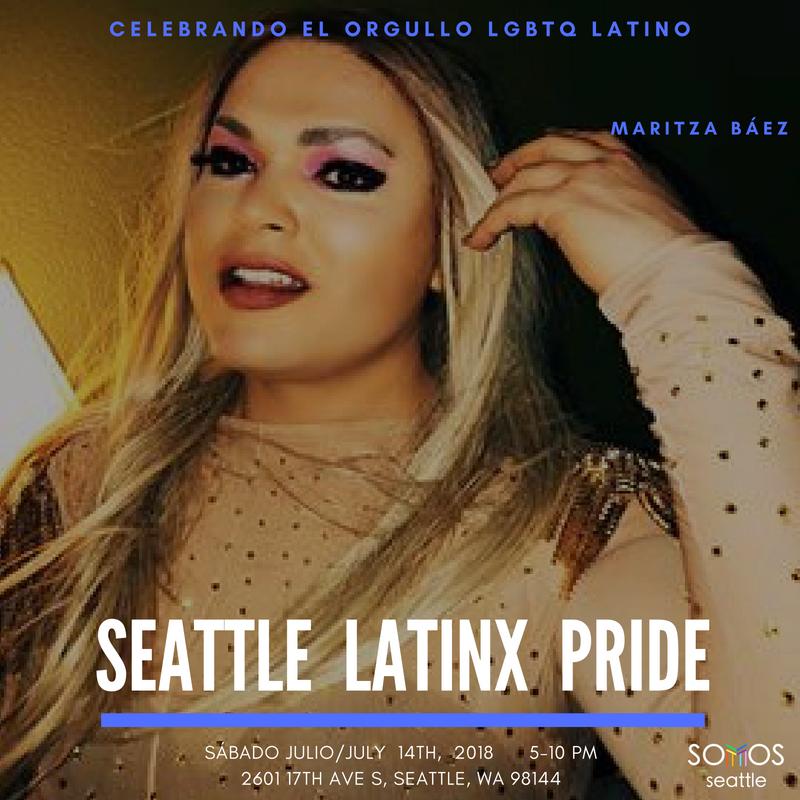 Maritza. Latinx Pride 2018. Somos Seattle.png
