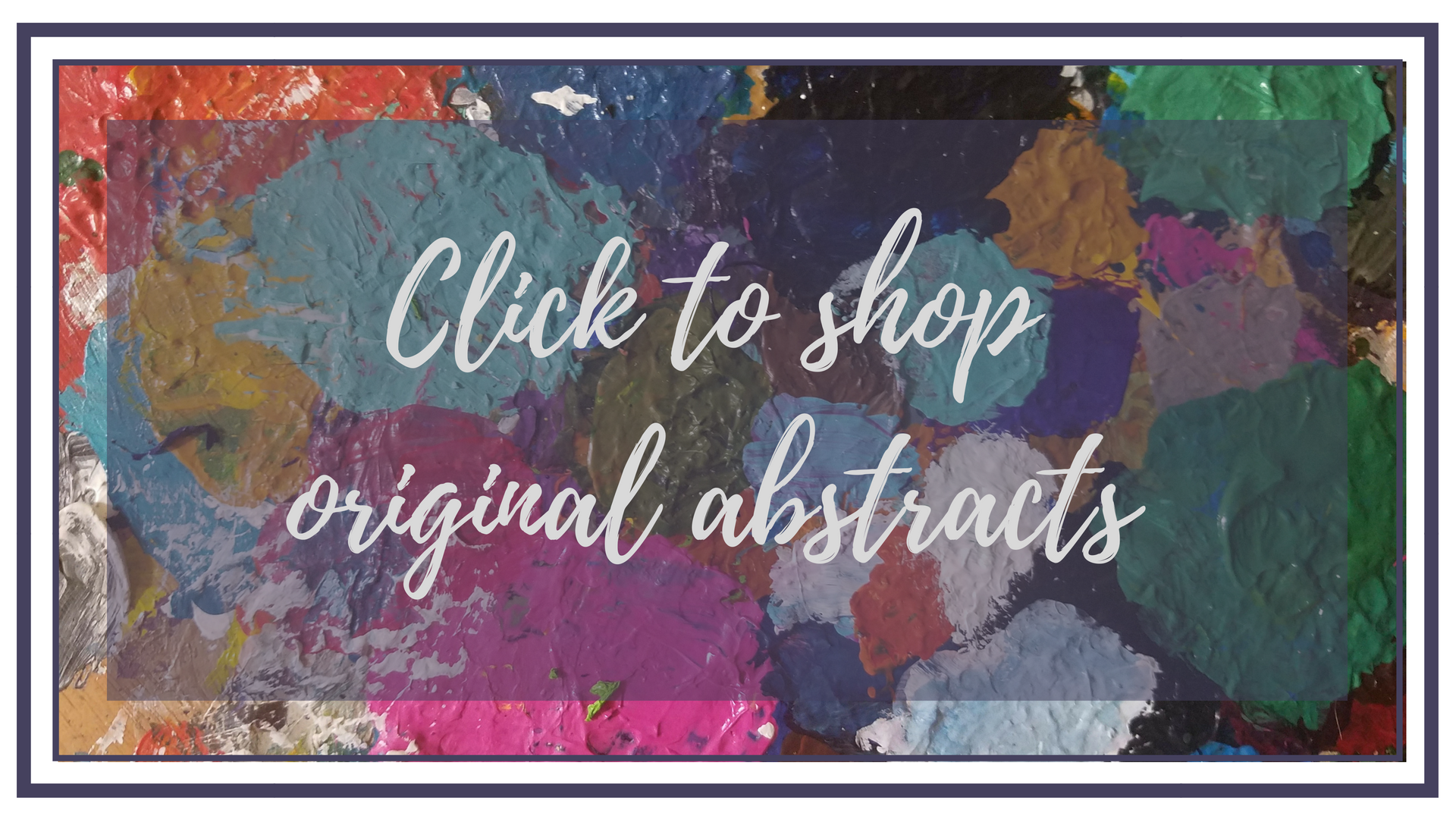 click to shop original abstracts.png