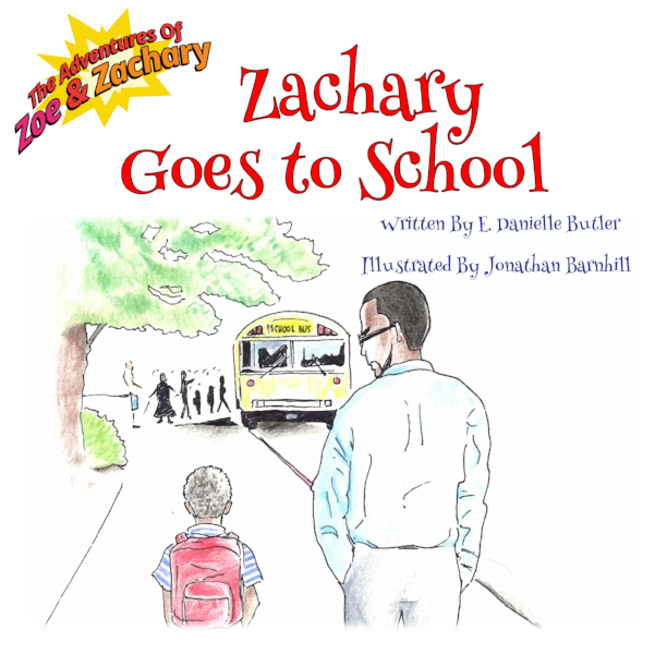 Zachary Goes to School   Everyone is excited about Zachary starting school. He is a bit nervous. Will it be like everyone says it is?