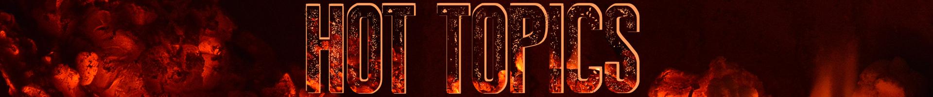Hot Topics Strip.png
