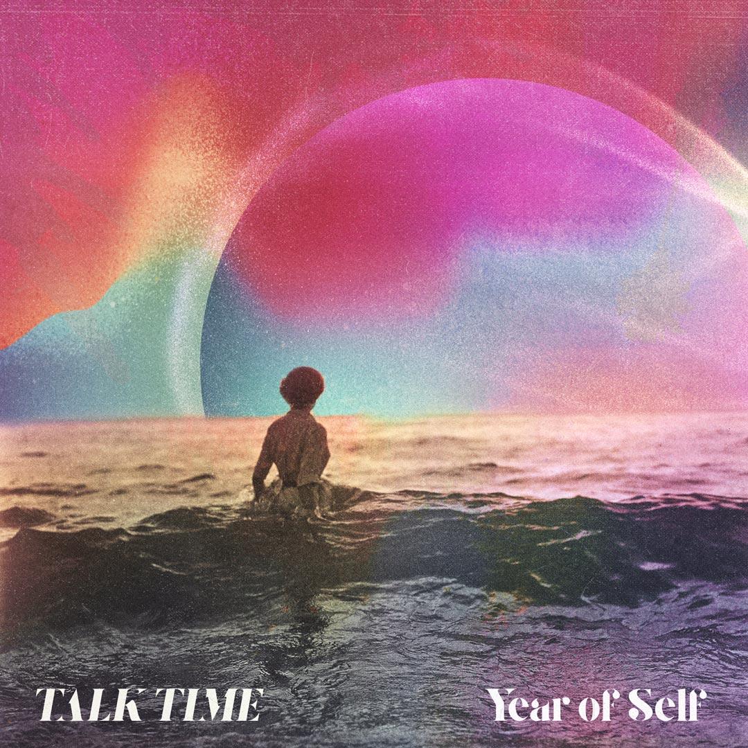 Talk_Time_YearOfSelf_Cover.jpg