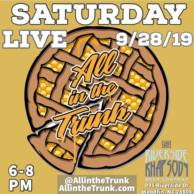 Come check out @allinthetrunk LIVE at @riversiderhapsody !  This Saturday - 9/28/19  #LiveMusic #WNCMusic #Music #Food #Beer #FoodTruck #River #Rock #Blues #Studio412 @soundstudio412 @tbonesteeke @steelpenguinrecords