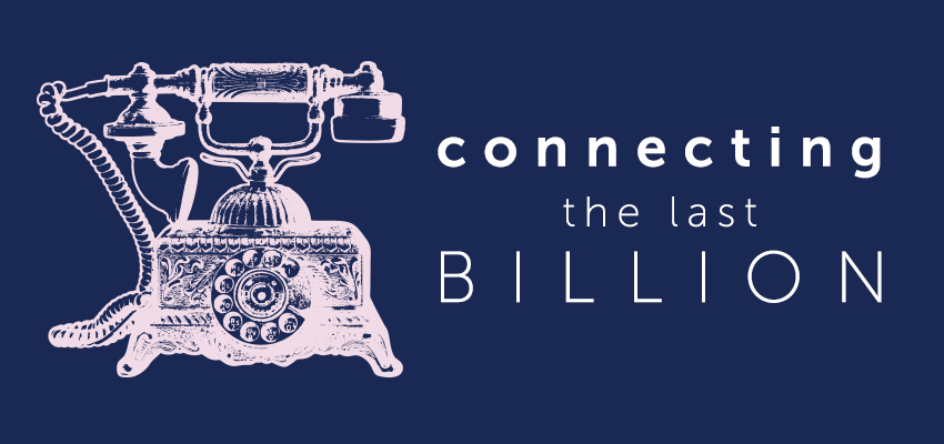connecting the last billion