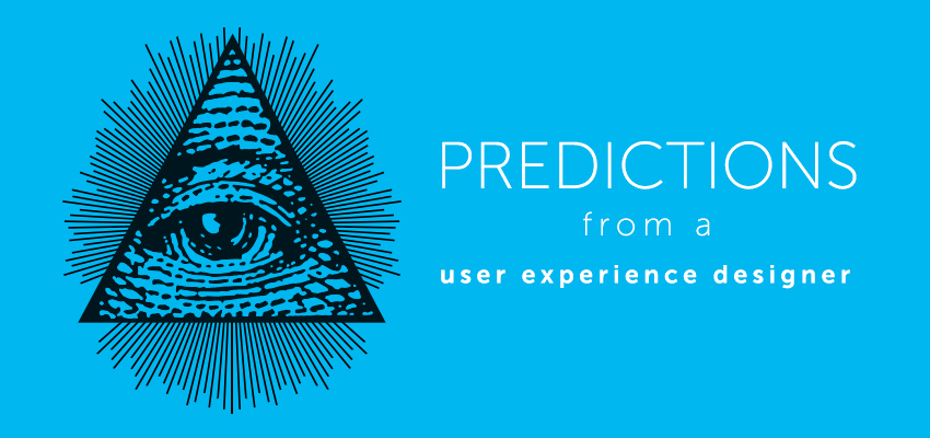 predictions of a user experience designer