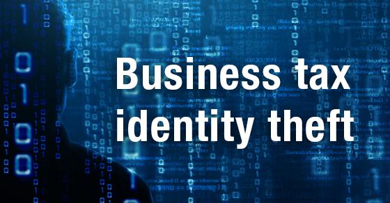 Business tax identity theft.jpg