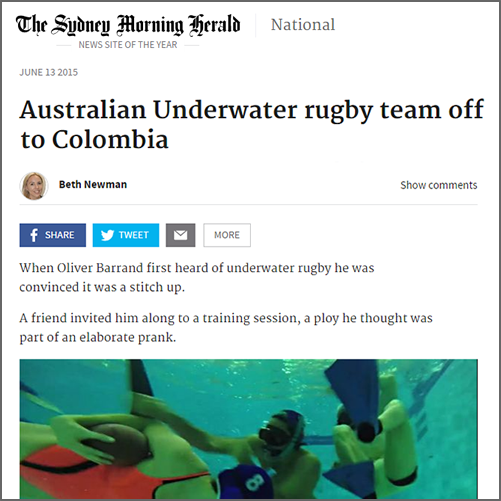 Australian Underwater rugby team off to Colombia  Sydney Morning Herald, 13 June 2015