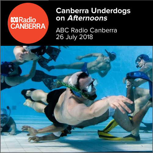 Louis Hoskinson and Tatyana Mcewan (Canberra Underdogs) on  Afternoons   ABC Radio Canberra, 26 July 2018