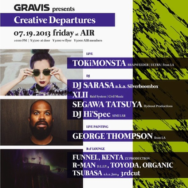 Playing Gravis Creative Departures @ Daikanyama Air tonight w/ @tokimonsta @djsarasa DJ Hi-spec from Simi Lab and many more! #tokyo #club #event #brainfeeder #air