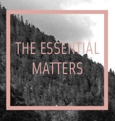 The Essential Matters - The essential matters. stimulating sustainable society. certified organic cosmetics.