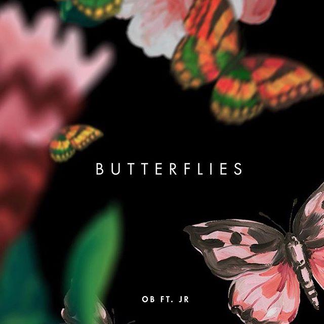 OB featuring JR Butterflies